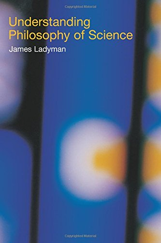 The Best Philosophy of Science Books - Understanding Philosophy of Science by James Ladyman