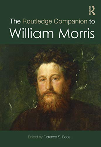 The Routledge Companion to William Morris by Florence Boos