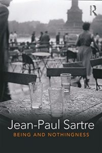 The Best Philosophy Books of 2018 - Being and Nothingness by Jean-Paul Sartre