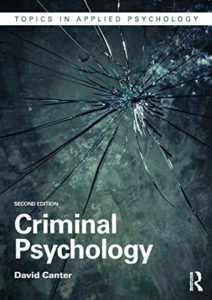 The best books on Forensic Psychology - Criminal Psychology by David Canter