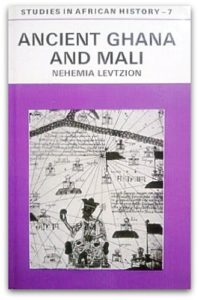 The best books on The Ghana - Ancient Ghana and Mali by Nehemiah Levtzion