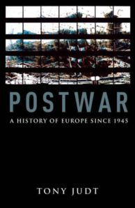 Books on the Aftermath of World War II - Postwar: A History of Europe Since 1945 by Tony Judt