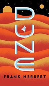 The Best Sci Fi Books for Beginners - Dune by Frank Herbert