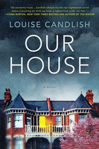 The Best Psychological Thrillers - Our House by Louise Candlish