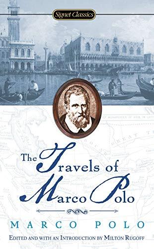 The Travels of Marco Polo by Marco Polo & Rustichello da Pisa