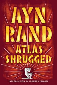 The best books on Traditional and Liberal Conservatism - Atlas Shrugged by Ayn Rand