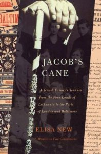 The Best American Poetry - Jacob's Cane: A Jewish Family's Journey from the Four Lands of Lithuania to the Ports of London and Baltimore by Elisa New