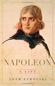 Napoleon: A Life by Adam Zamoyski