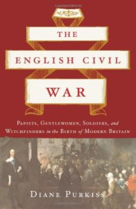 The best books on Witches and Witchcraft - The English Civil War: A People's History by Diane Purkiss