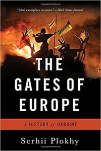 The Best Russia Books: the 2020 Pushkin House Prize - The Gates of Europe: A History of Ukraine by Serhii Plokhy
