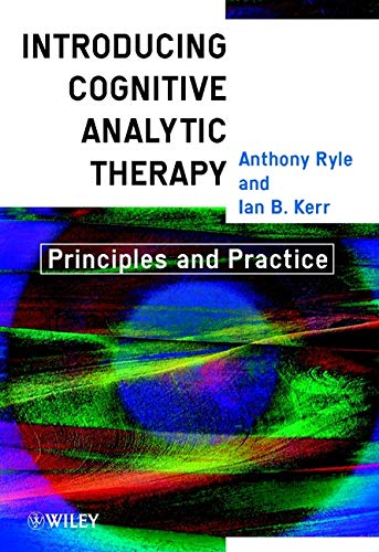 The best books on Clinical Psychology - Introduction to Cognitive Analytic Therapy: Principles and Practice by Anthony Ryle & Ian B Kerr