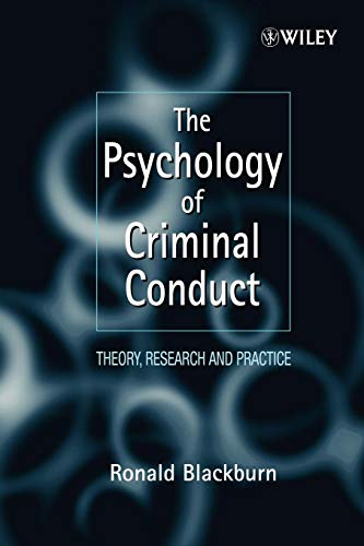 The best books on Forensic Psychology - The Psychology of Criminal Conduct: Theory, Research and Practice by Ronald Blackburn