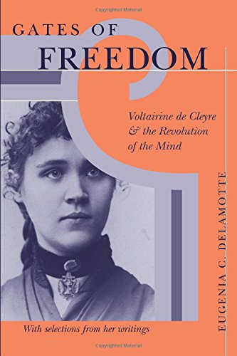 The best books on Anarchism - Gates of Freedom: Voltairine de Cleyre and the Revolution of the Mind by Eugenia C. DeLamotte