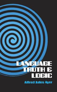 The best books on The Vienna Circle - Language, Truth and Logic by AJ Ayer
