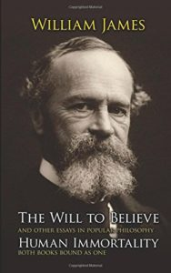 The Will to Believe, Human Immortality, and Other Essays in Popular Philosophy by William James