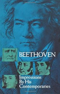 The best books on Beethoven - Beethoven: Impressions by his Contemporaries by Oscar Sonneck (Editor)