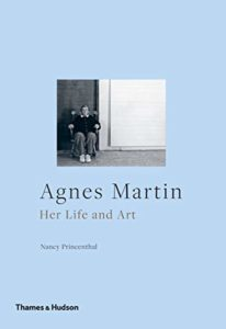 The best books on Minimalism - Agnes Martin: Her Life and Art by Nancy Princenthal