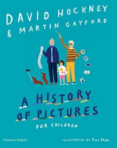 The Best Children's Nonfiction of 2018 - A History of Pictures for Children by David Hockney & Martin Gayford