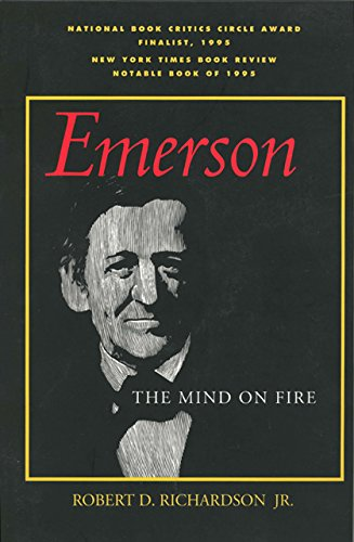 The best books on Ralph Waldo Emerson - Emerson: The Mind on Fire by Robert D Richardson