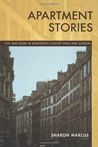 The best books on Celebrity - Apartment Stories: City and Home in Nineteenth Century Paris and London by Sharon Marcus