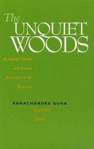 The best books on Gandhi - The Unquiet Woods: Ecological Change and Peasant Resistance in the Himalya by Ramachandra Guha