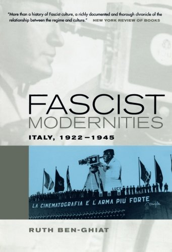 The best books on Fascism - Fascist Modernities by Ruth Ben-Ghiat