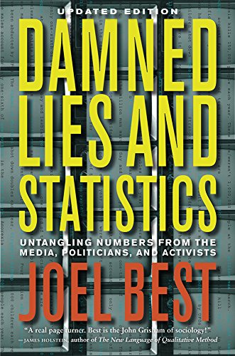 The best books on Statistics and Risk - Damned Lies and Statistics by Joel Best