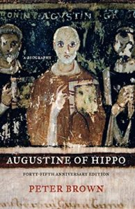 The Best Augustine Books - Augustine of Hippo by Peter Brown