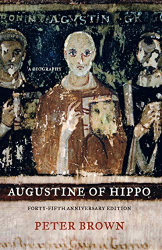Augustine of Hippo by Peter Brown