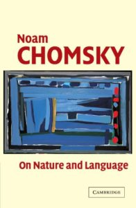 The best books on Linguistics - On Nature and Language by Noam Chomsky