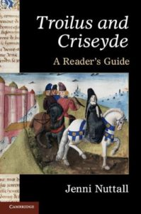 Troilus and Criseyde by Geoffrey Chaucer: A Reading List - Troilus and Criseyde: A Reader's Guide by Jenni Nuttall