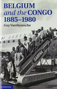 The best books on Belgium - Belgium and the Congo, 1885-1980 by Guy Vanthemsche