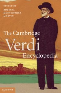 The best books on Verdi - The Cambridge Verdi Encyclopedia by (ed.) Roberta Marvin