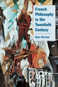 The best books on Foucault - French Philosophy in the Twentieth Century by Gary Gutting