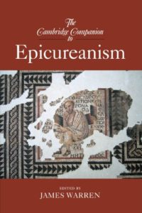 The best books on The Epicureans - The Cambridge Companion to Epicureanism by James Warren