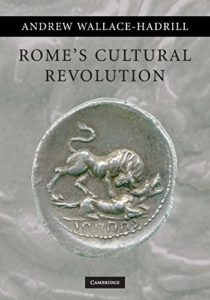 The best books on Augustus - Rome's Cultural Revolution by Andrew Wallace-Hadrill