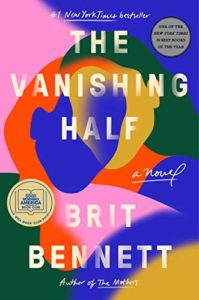 The best books on Interracial Relationships - The Vanishing Half by Brit Bennett