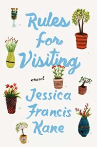 The Funniest Books of 2020 - Rules for Visiting by Jessica Francis Kane