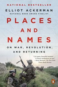 The Best Apocalyptic Fiction - Places and Names: On War, Revolution, and Returning by Elliot Ackerman