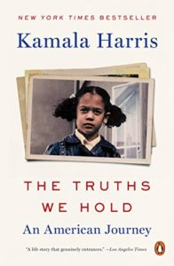 The best books on Kamala Harris - The Truths We Hold: An American Journey by Kamala Harris