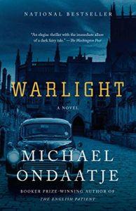 The Best Historical Fiction: the 2019 Walter Scott Prize Shortlist - Warlight by Michael Ondaatje