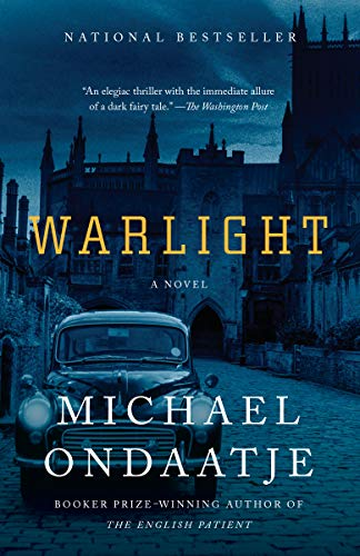 The Best of Historical Fiction: the 2019 Walter Scott Prize Shortlist - Warlight by Michael Ondaatje