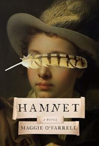 The Best Historical Fiction: The 2021 Walter Scott Prize Shortlist - Hamnet by Maggie O'Farrell