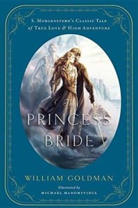 Comfort Reads - The Princess Bride by William Goldman