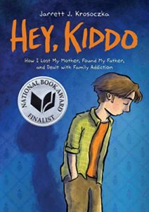 The 2020 Audie Awards: Best Audiobooks for Young Adults - Hey, Kiddo by Jarrett Krosoczka