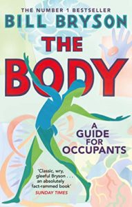 The Best Science Books of 2020: The Royal Society Book Prize - The Body: A Guide for Occupants by Bill Bryson