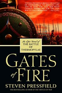 The best books on Sparta - Gates of Fire: An Epic Novel of the Battle of Thermopylae by Steven Pressfield