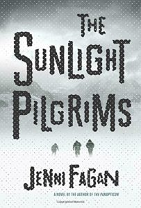 The Sunlight Pilgrims: A Novel by Jenni Fagan
