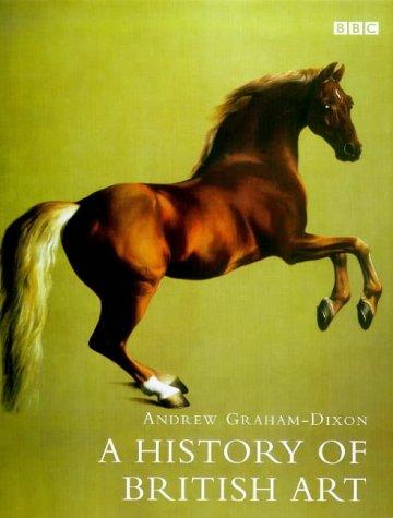 Andrew Graham-Dixon on His Favourite Art Books - A History of British Art by Andrew Graham-Dixon