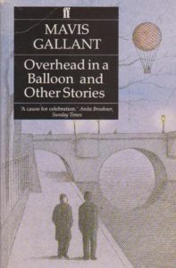 The best books on Paris - Overhead in a Balloon by Mavis Gallant